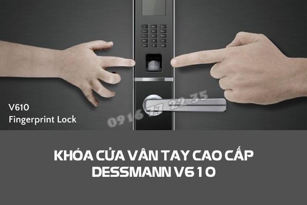 khoa-cua-van-tay-dessmann-v610-1